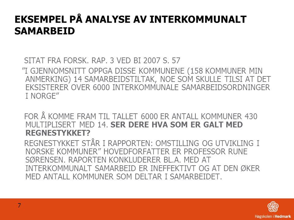 7 EKSEMPEL PÅ ANALYSE AV INTERKOMMUNALT SAMARBEID SITAT FRA FORSK.