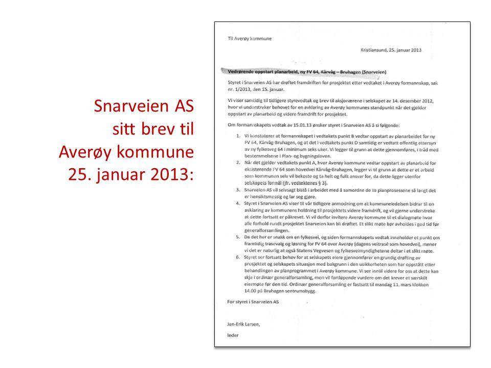 Snarveien AS sitt brev til Averøy kommune 25. januar 2013: