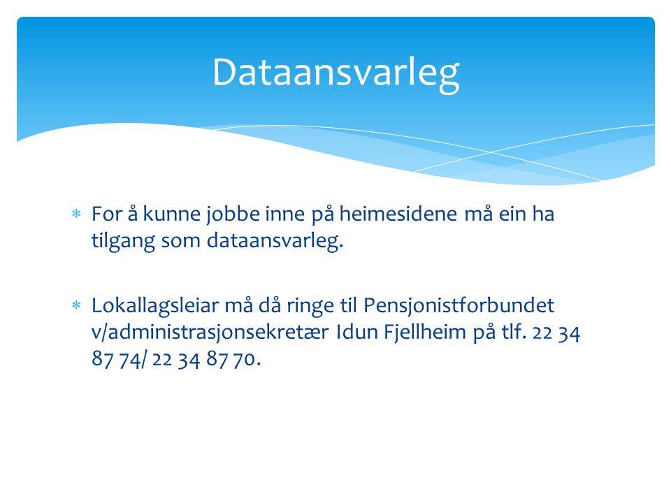  Trykk på fana: Publiser innhald  Trykk på: Artikler  Trykk på: Lag ny artikkel Artikkel