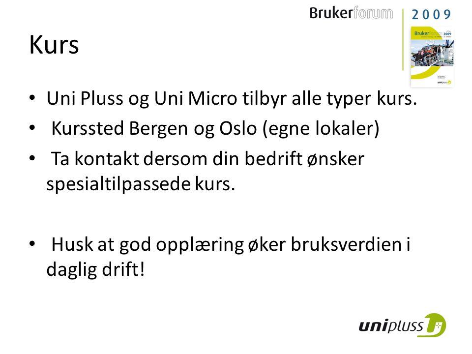 Kurs • Uni Pluss og Uni Micro tilbyr alle typer kurs. • Kurssted Bergen og Oslo (egne lokaler) • Ta kontakt dersom din bedrift ønsker spesialtilpassed
