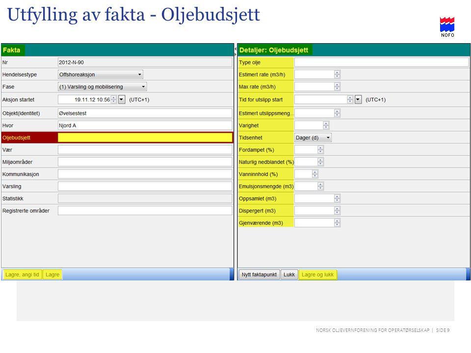 NORSK OLJEVERNFORENING FOR OPERATØRSELSKAP | SIDE 10 Utfylling av fakta - Vær