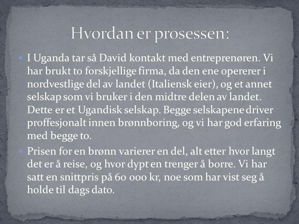  I Uganda tar så David kontakt med entreprenøren.