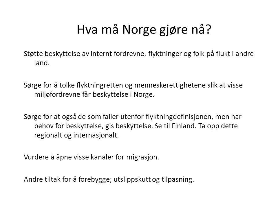 Hva må Norge gjøre nå.
