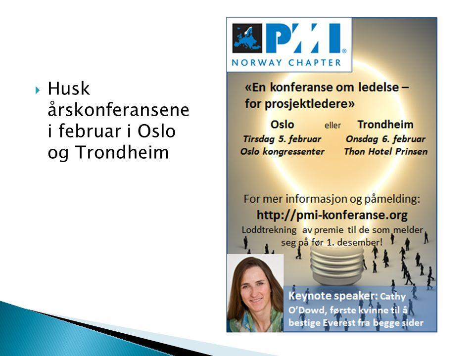  Husk årskonferansene i februar i Oslo og Trondheim