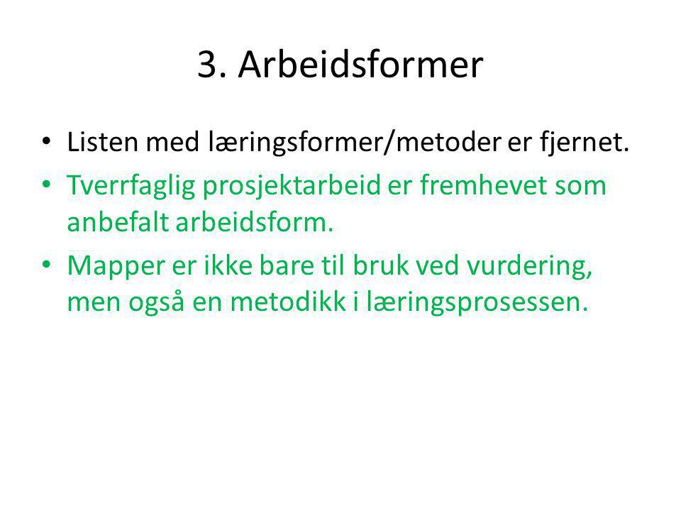 4.Vurdering • Kompetansen skal vurderes helhetlig.