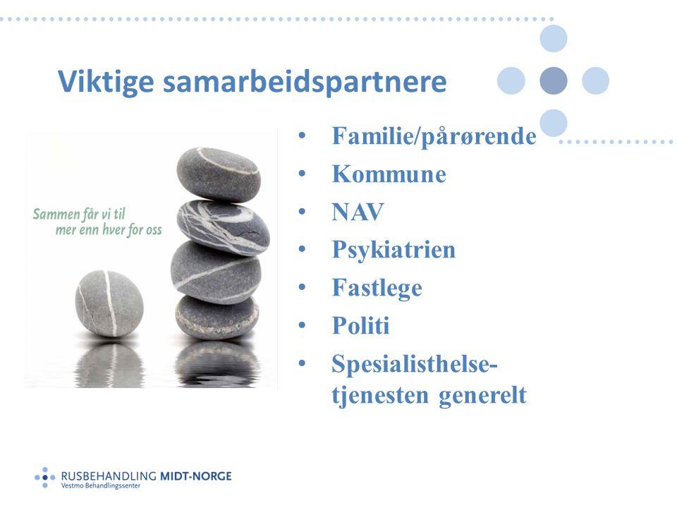 Viktige samarbeidspartnere • Familie/pårørende • Kommune • NAV • Psykiatrien • Fastlege • Politi • Spesialisthelse- tjenesten generelt