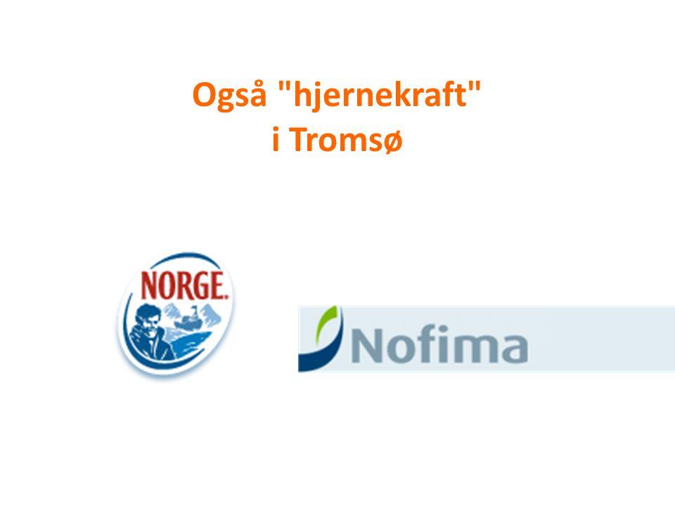Også hjernekraft i Tromsø