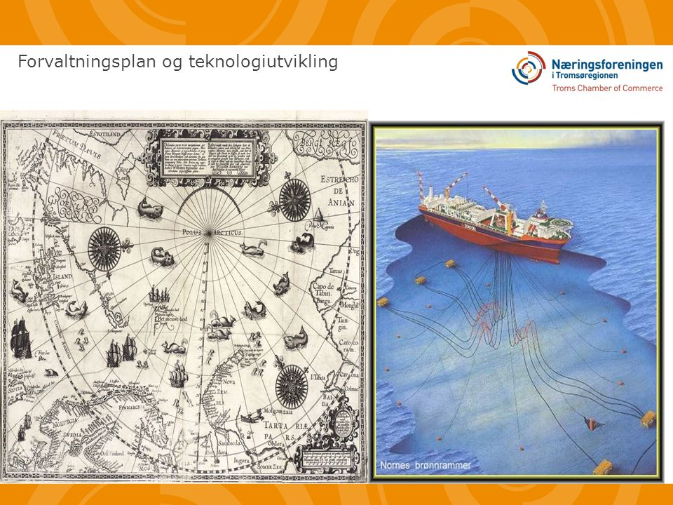Forvaltningsplan og teknologiutvikling