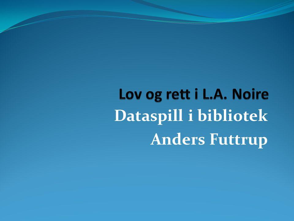 Dataspill i bibliotek Anders Futtrup