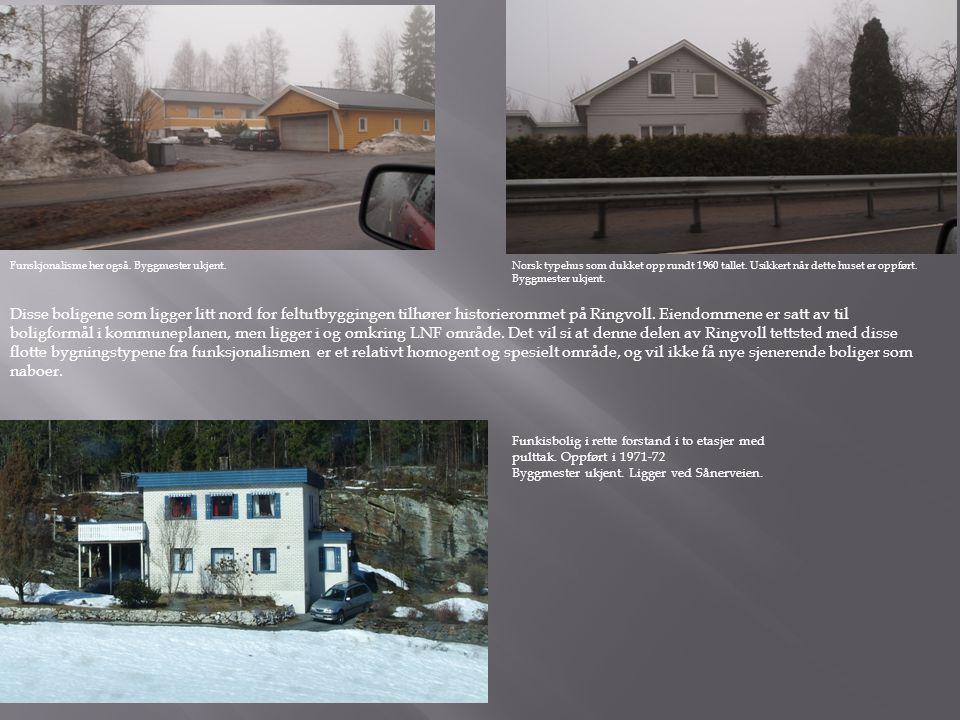 Funskjonalisme her også.Byggmester ukjent.Norsk typehus som dukket opp rundt 1960 tallet.
