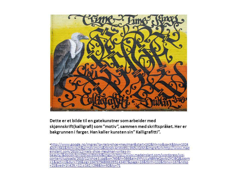 """Dette er et bilde til en gatekunstner som arbeider med skjønnskrift(kalligrafi) som """"motiv"""", sammen med skriftspråket. Her er bakgrunnen i farger. Han"""