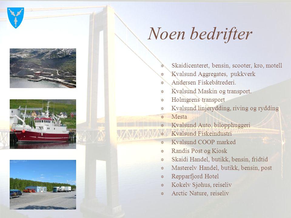 Samferdsel  God adkomst til kommunen er sikret gjennom både fly, båt og buss  Kysten betjenes av hurtigbåter og hurtigruta  Gode bussforbindelser.
