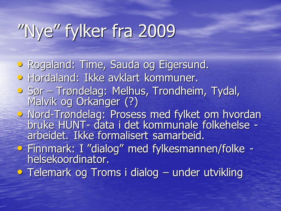 Nye fylker fra 2009 • Rogaland: Time, Sauda og Eigersund.