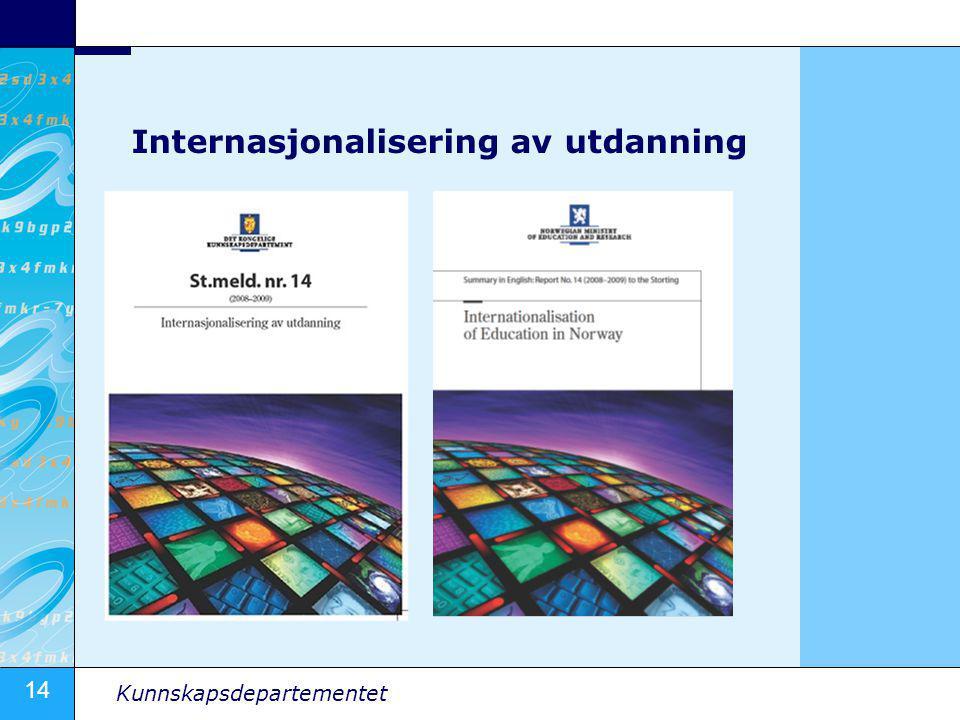 14 Kunnskapsdepartementet Internasjonalisering av utdanning