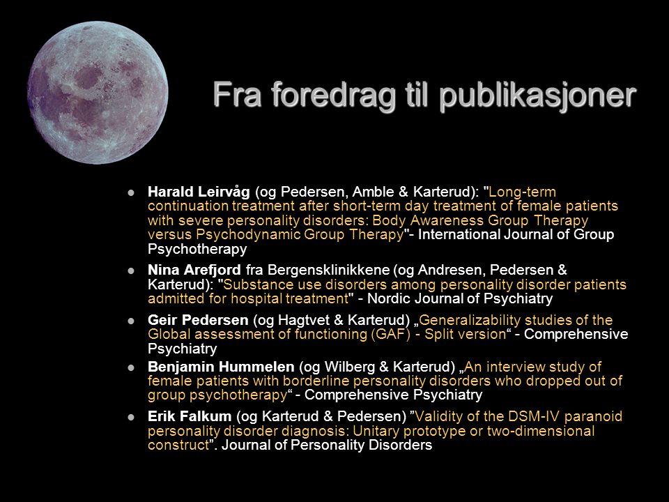 Fra foredrag til publikasjoner   Harald Leirvåg (og Pedersen, Amble & Karterud):