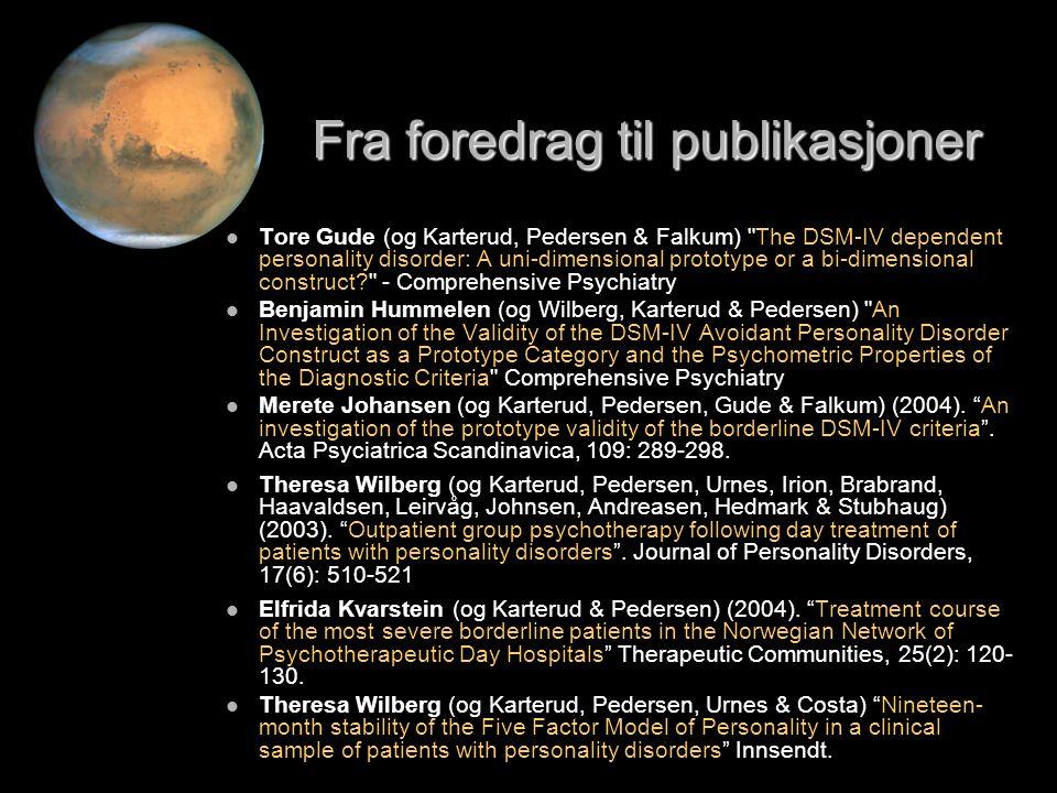 Fra foredrag til publikasjoner   Tore Gude (og Karterud, Pedersen & Falkum)