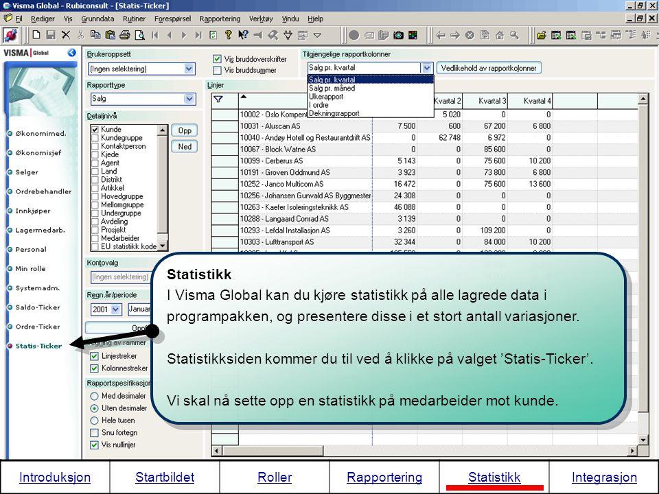 Statistikk I Visma Global kan du kjøre statistikk på alle lagrede data i programpakken, og presentere disse i et stort antall variasjoner. Statistikks
