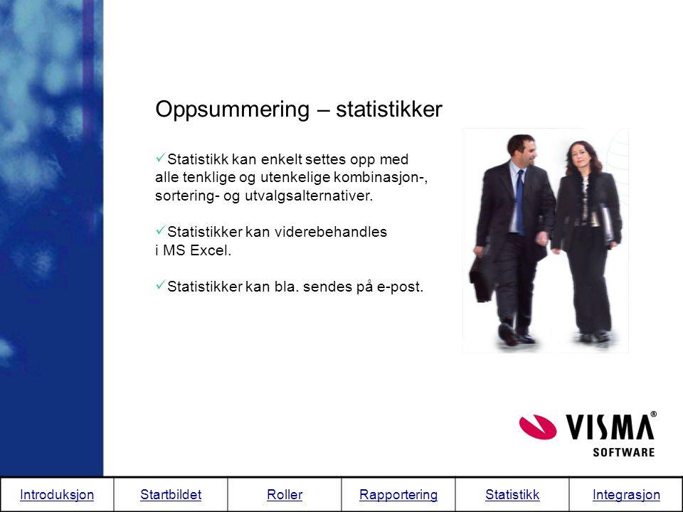 Oppsummering – statistikker  Statistikk kan enkelt settes opp med alle tenklige og utenkelige kombinasjon-, sortering- og utvalgsalternativer.  Stat