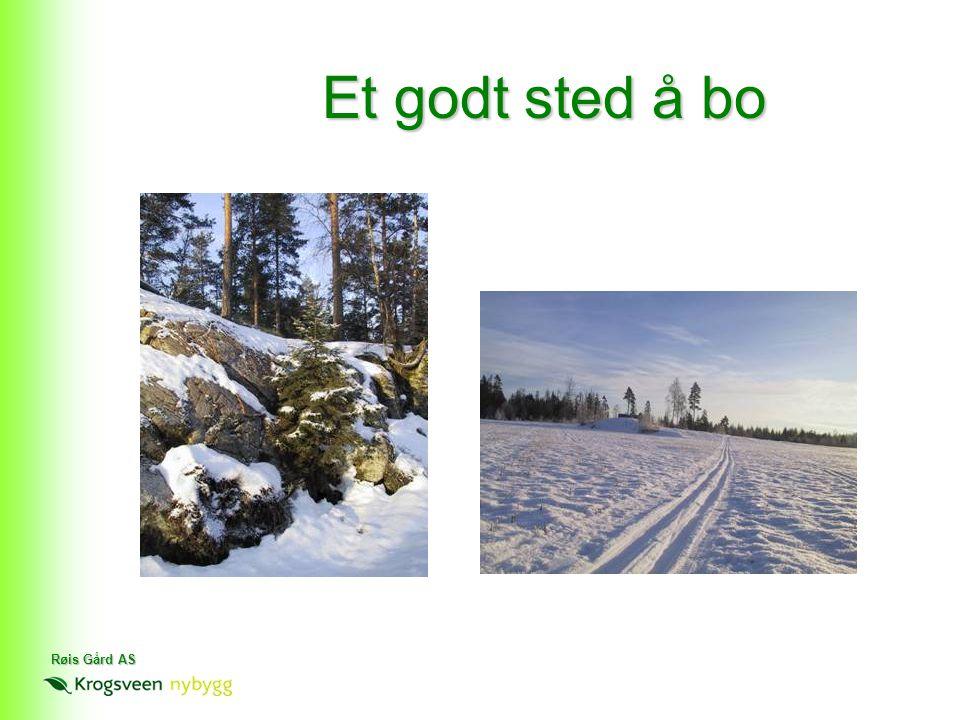 Røis Gård AS Et godt sted å bo
