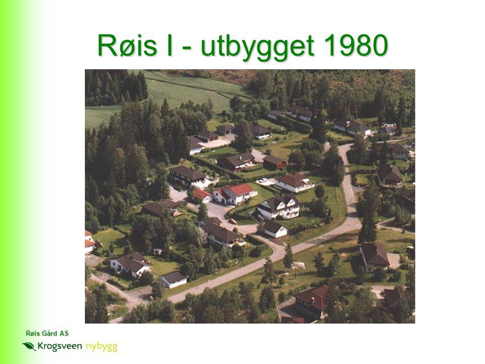 Røis Gård AS Røis I - utbygget 1980