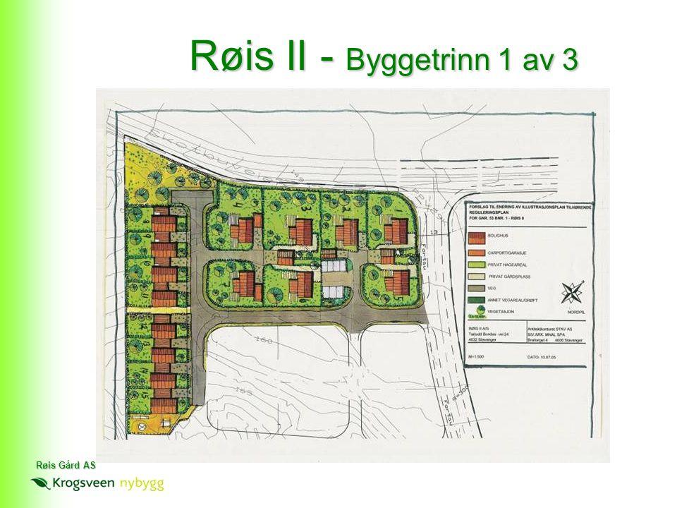 Røis Gård AS 15 boliger i byggetrinn 1