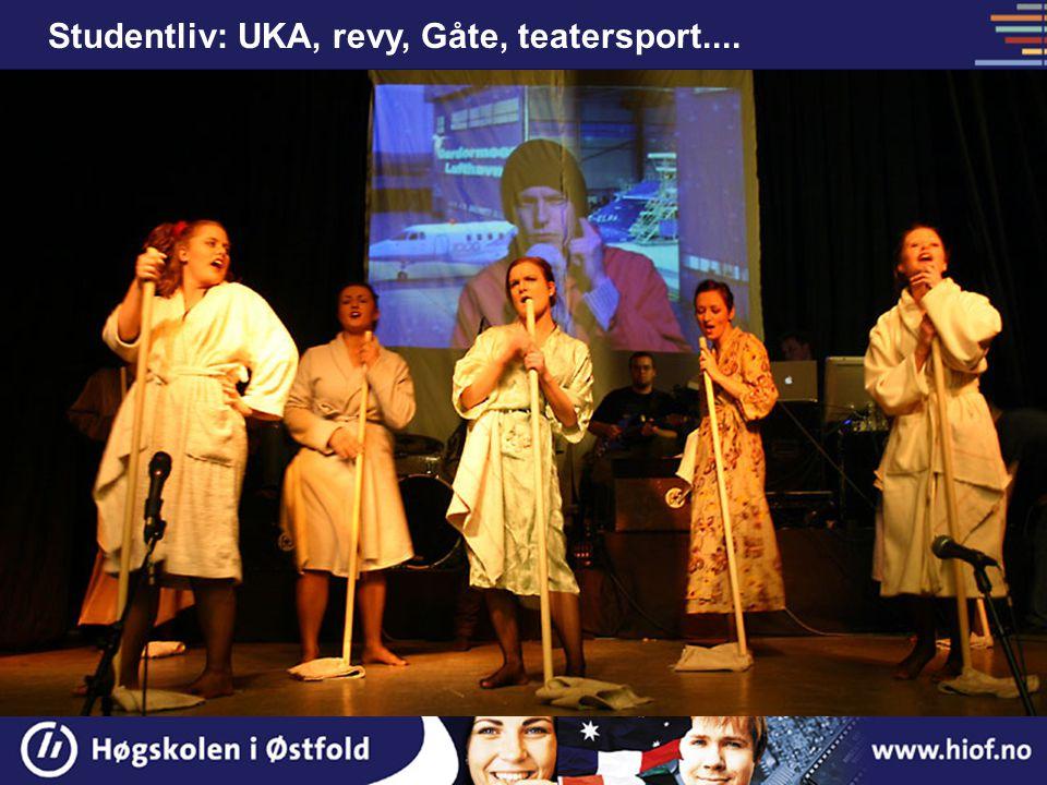 Studentliv: UKA, revy, Gåte, teatersport....