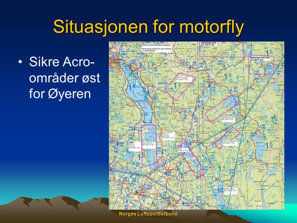 Norges Luftsportforbund Situasjonen for motorfly •Sikre Acro- områder øst for Øyeren