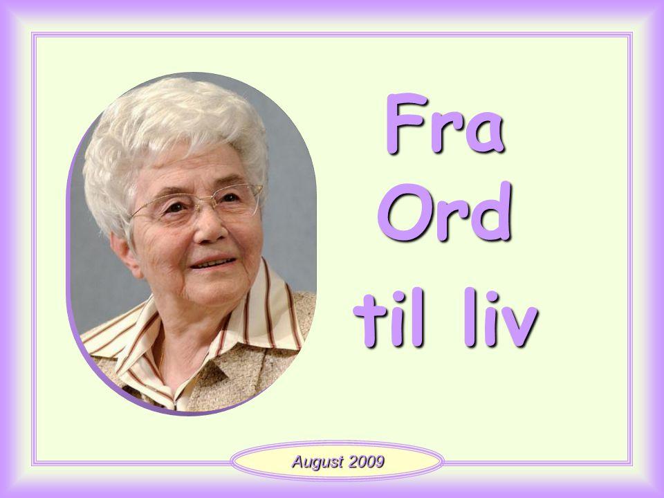 Fra Ord til liv August 2009