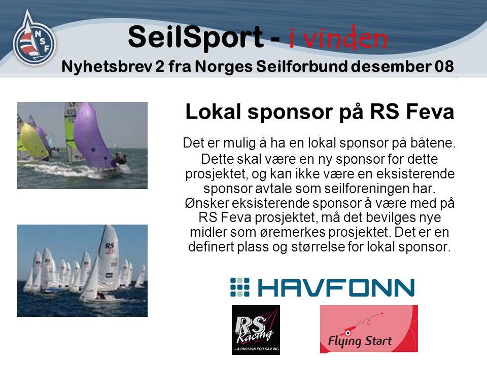 Lokal sponsor på RS Feva Det er mulig å ha en lokal sponsor på båtene.
