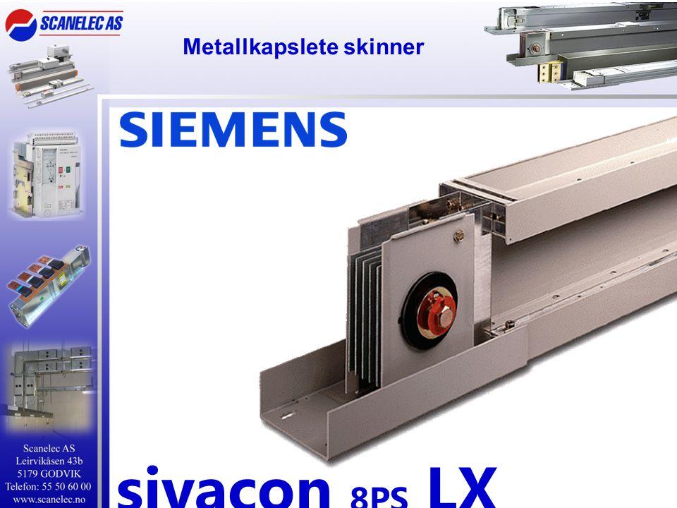 Metallkapslete skinner sivacon 8PS LX