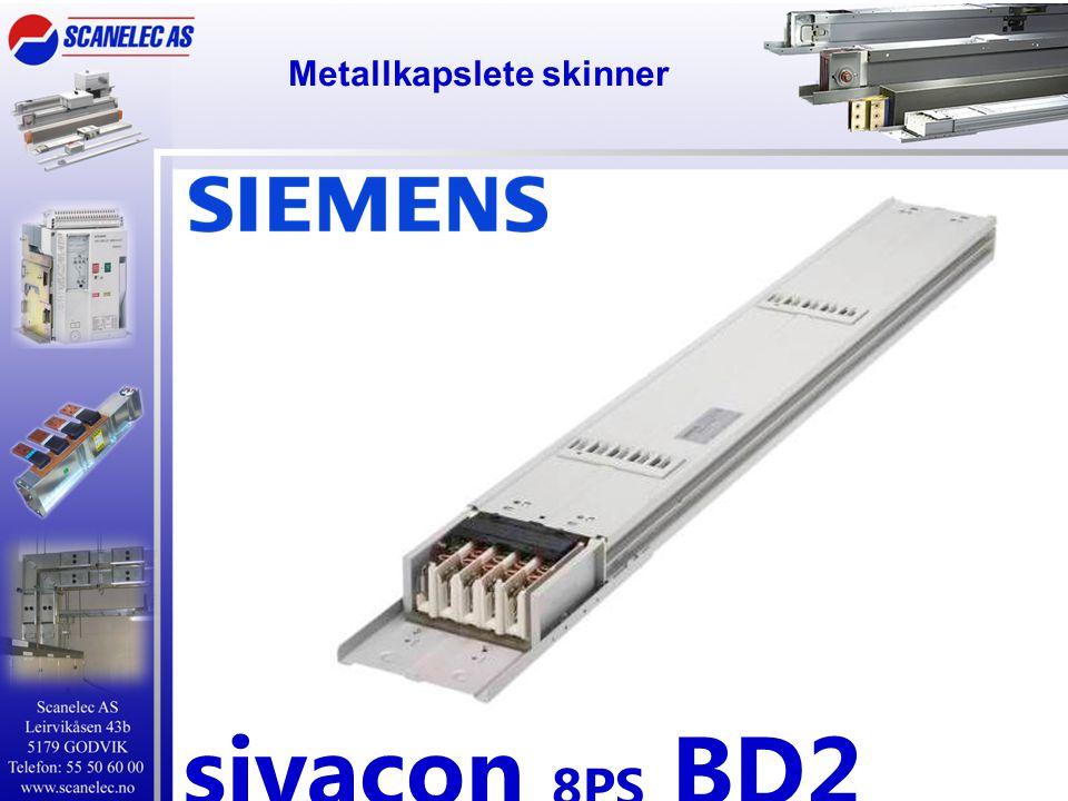 Metallkapslete skinner sivacon 8PS BD2