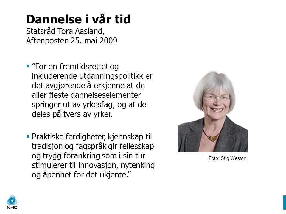 Dannelse i vår tid Statsråd Tora Aasland, Aftenposten 25.
