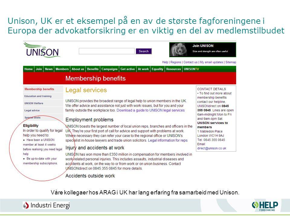 Unison, UK er et eksempel på en av de største fagforeningene i Europa der advokatforsikring er en viktig en del av medlemstilbudet Våre kollegaer hos
