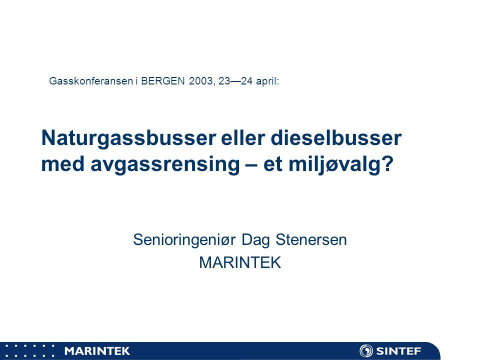 MARINTEK Utredningsprosjekt gjennomført av MARINTEK for Norsk Gassforum  Teoretisk beskrivelse av prinsipielle tekniske løsninger og muligheter for reduksjon av NOx- og partikkel-utslipp fra busser og ferger.