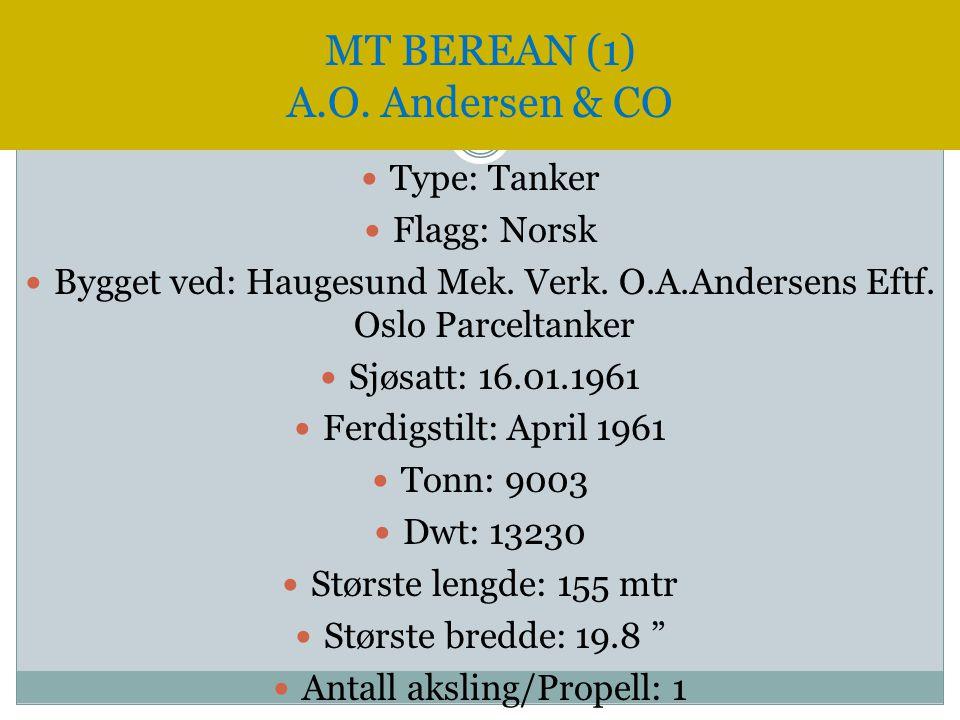  Type: Tanker  Flagg: Norsk  Bygget ved: Haugesund Mek. Verk. O.A.Andersens Eftf. Oslo Parceltanker  Sjøsatt: 16.01.1961  Ferdigstilt: April 1961