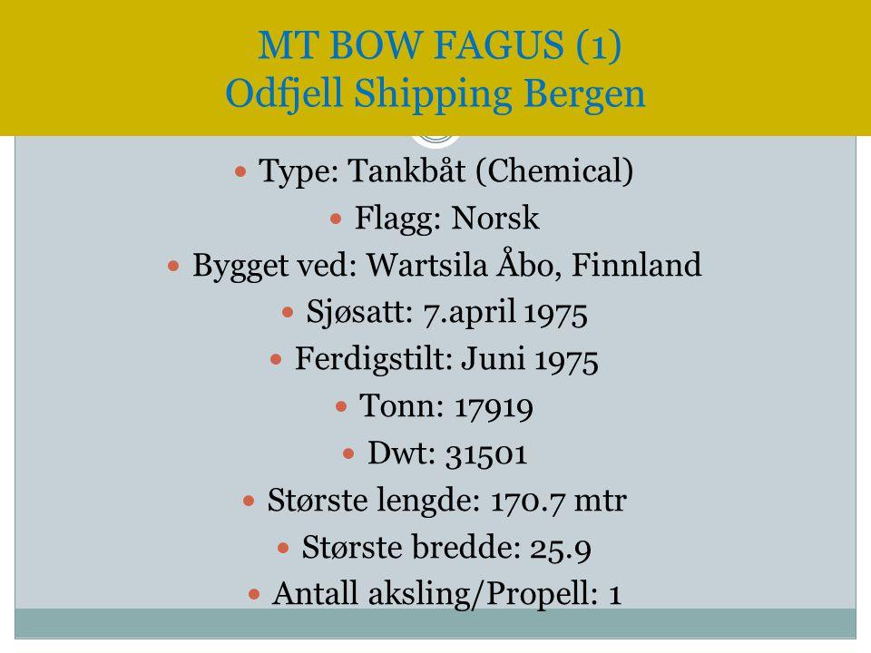  Type: Tankbåt (Chemical)  Flagg: Norsk  Bygget ved: Wartsila Åbo, Finnland  Sjøsatt: 7.april 1975  Ferdigstilt: Juni 1975  Tonn: 17919  Dwt: 3