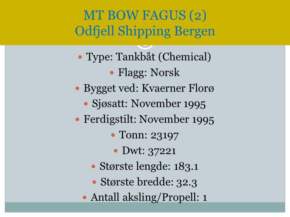  Type: Tankbåt (Chemical)  Flagg: Norsk  Bygget ved: Kvaerner Florø  Sjøsatt: November 1995  Ferdigstilt: November 1995  Tonn: 23197  Dwt: 3722