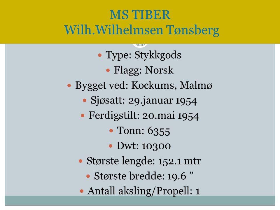  Type: Stykkgods  Flagg: Norsk  Bygget ved: Kockums, Malmø  Sjøsatt: 29.januar 1954  Ferdigstilt: 20.mai 1954  Tonn: 6355  Dwt: 10300  Største