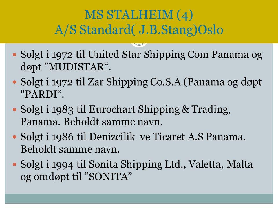  Solgt i 1972 til United Star Shipping Com Panama og døpt