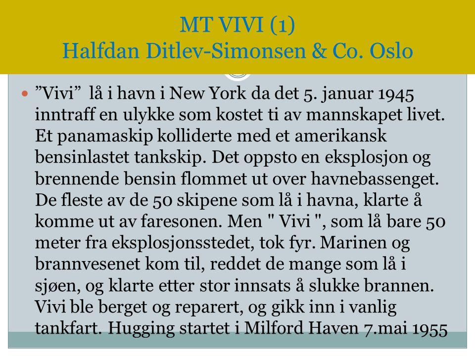 """ """"Vivi"""" lå i havn i New York da det 5. januar 1945 inntraff en ulykke som kostet ti av mannskapet livet. Et panamaskip kolliderte med et amerikansk b"""