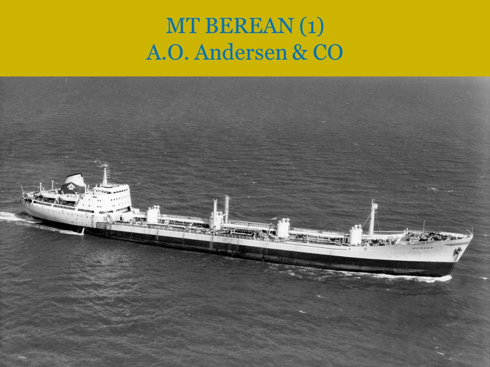  Omdøpt i 1964 til ANCO STATE og chartret av Anco Norway, men fortsatt eid av A.O.