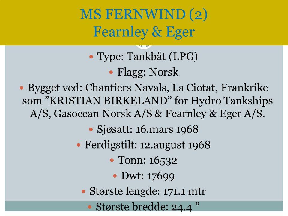 " Type: Tankbåt (LPG)  Flagg: Norsk  Bygget ved: Chantiers Navals, La Ciotat, Frankrike som ""KRISTIAN BIRKELAND"" for Hydro Tankships A/S, Gasocean N"