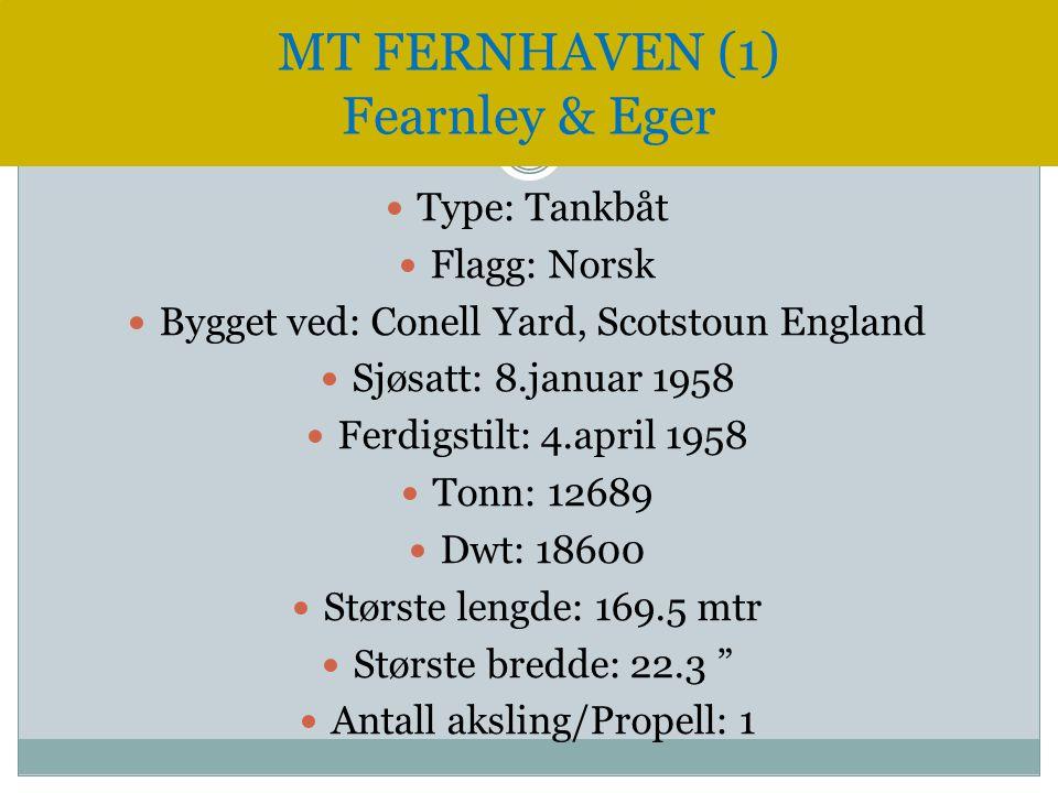  Type: Tankbåt  Flagg: Norsk  Bygget ved: Conell Yard, Scotstoun England  Sjøsatt: 8.januar 1958  Ferdigstilt: 4.april 1958  Tonn: 12689  Dwt: