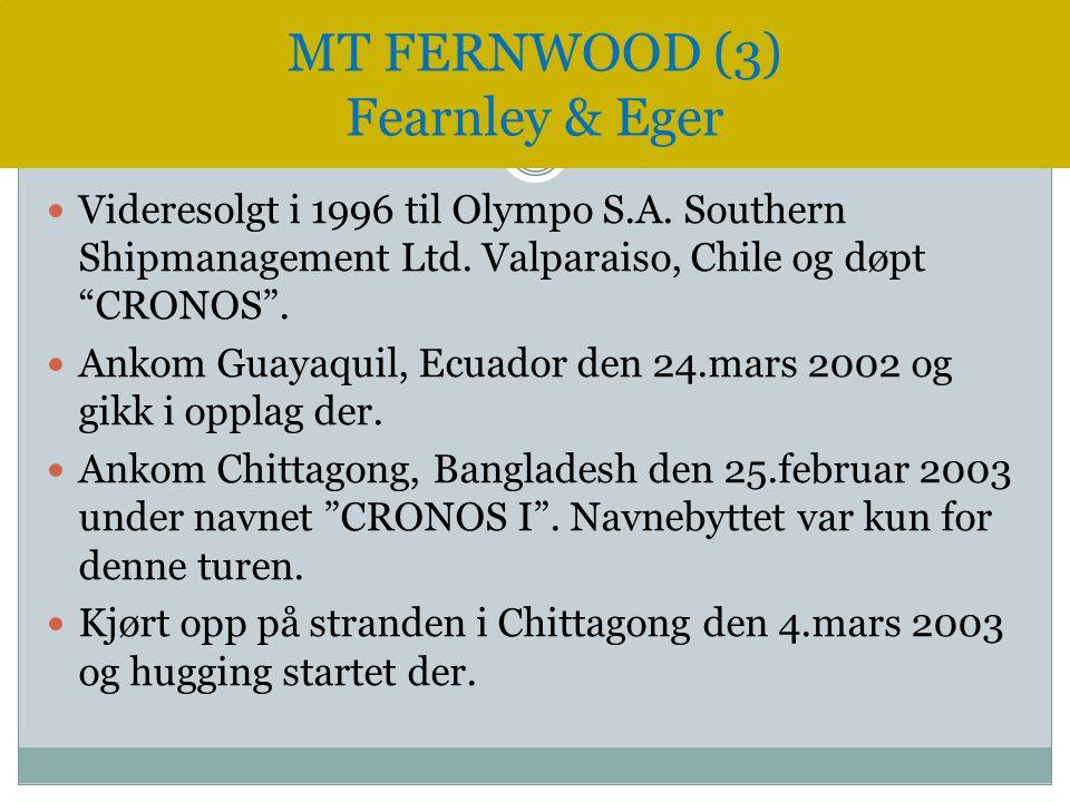 """ Videresolgt i 1996 til Olympo S.A. Southern Shipmanagement Ltd. Valparaiso, Chile og døpt """"CRONOS"""".  Ankom Guayaquil, Ecuador den 24.mars 2002 og g"""