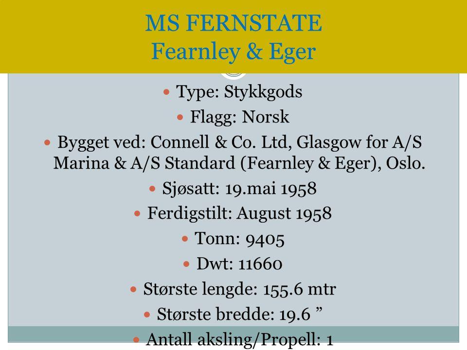  Type: Stykkgods  Flagg: Norsk  Bygget ved: Connell & Co. Ltd, Glasgow for A/S Marina & A/S Standard (Fearnley & Eger), Oslo.  Sjøsatt: 19.mai 195