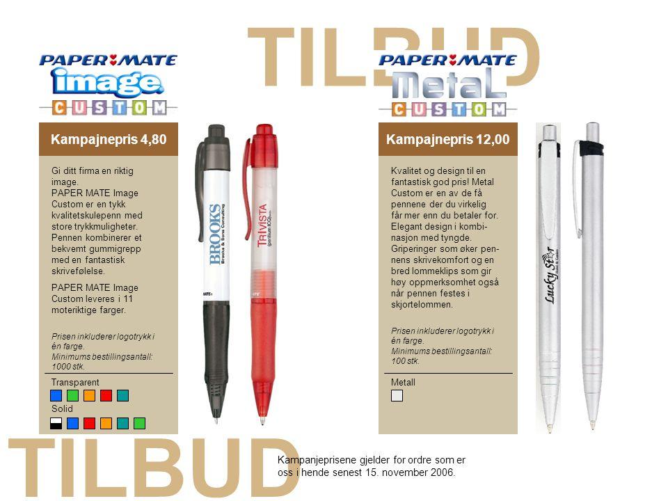 TILBUD Kampajnepris 4,80Kampajnepris 12,00 Transparent Solid Gi ditt firma en riktig image. PAPER MATE Image Custom er en tykk kvalitetskulepenn med s