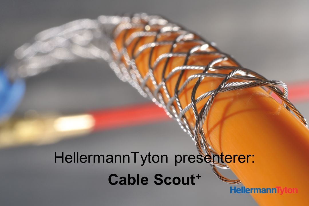 Introduction to the Q-Series HellermannTyton presenterer: Cable Scout +
