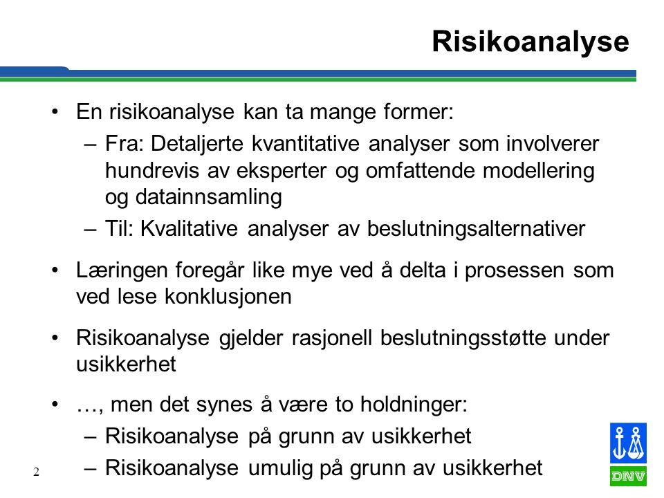 2 Risikoanalyse •En risikoanalyse kan ta mange former: –Fra: Detaljerte kvantitative analyser som involverer hundrevis av eksperter og omfattende mode