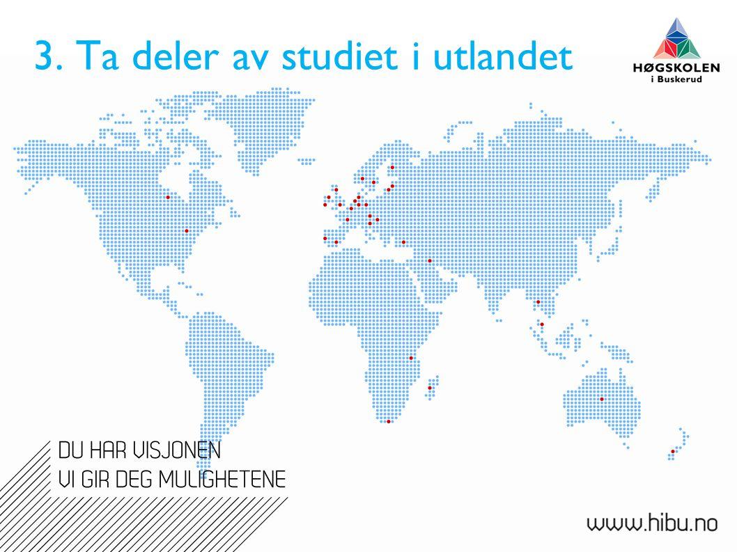 3. Ta deler av studiet i utlandet