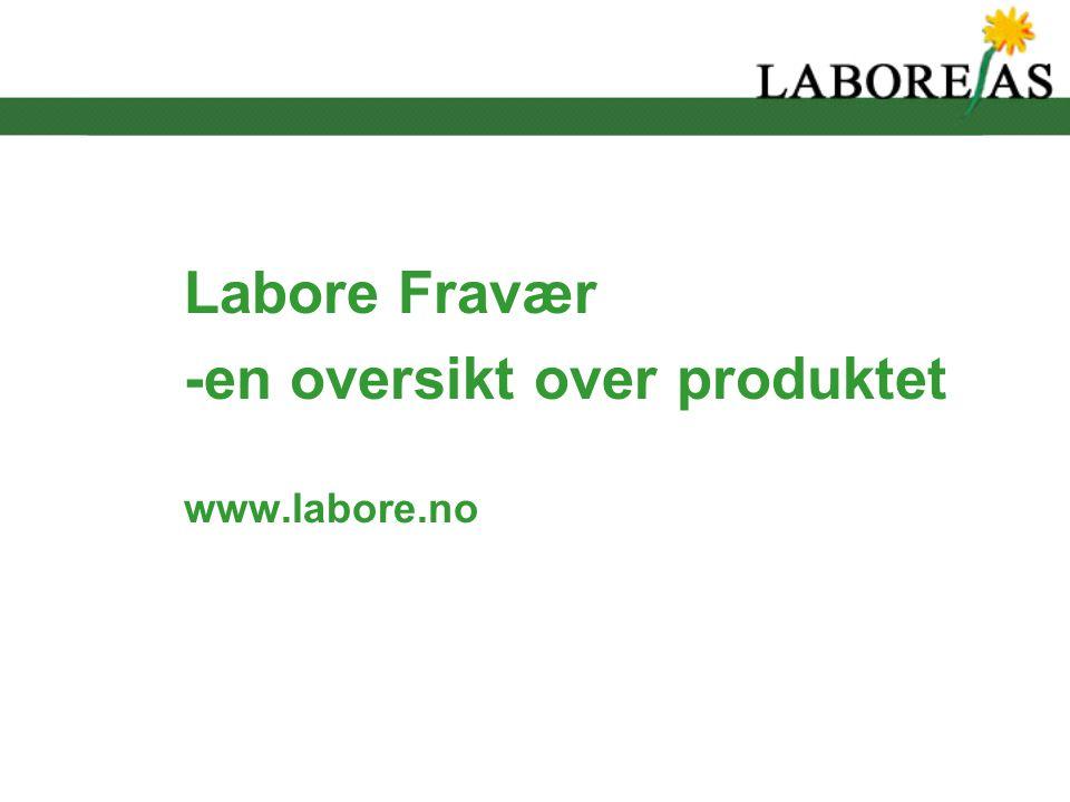 Labore Fravær -en oversikt over produktet www.labore.no